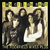 The Rockfield Mixes...plus by Ian Gillan Band