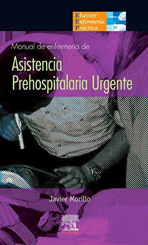 Descargar Libro Manual De Enfermería De Asistencia Prehospitalaria Urgente J, Morillo Rodríguez