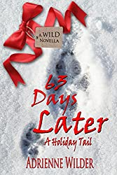 63 Days Later: A Holiday Tail