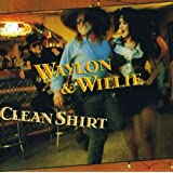Waylon & Willie: Clean Shirt