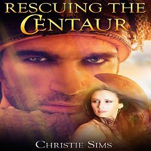 Rescuing the Centaur Audiobook