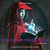 Witches of Twisted Den, Part One: Beautiful Immortals Series Three, Book 1 | Tim O'Rourke