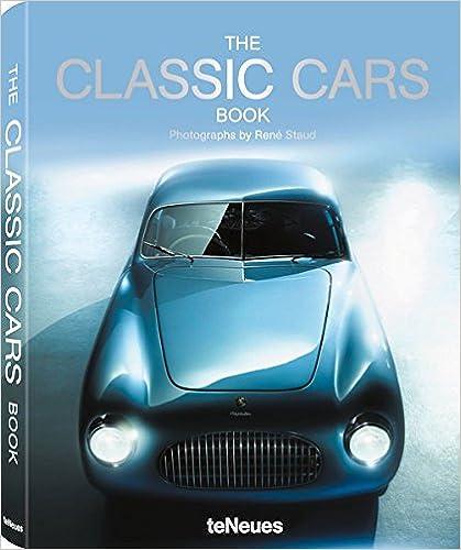 The Classic Cars Book Jurgen Lewandoski Rene Staud