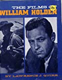 The Films of William Holden, Lawrence J. Quirk, 0806503750