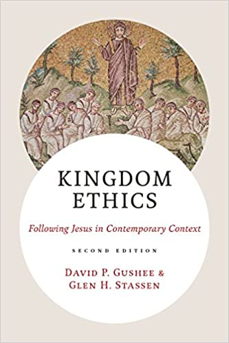 Kingdom ethics following jesus in contemporary context kindle kingdom ethics following jesus in contemporary context 2nd edition kindle edition fandeluxe Images