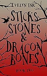 Sticks, Stones, and Dragon Bones II (Dragon Bone Series Book 2)