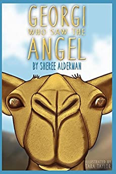Georgi Who Saw The Angel (A Life Lessons Book) by [Alderman, Sheree]