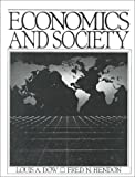 img - for Economics and Society by Louis A. Dow (1990-09-04) book / textbook / text book