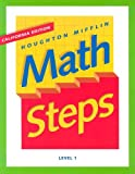 HM Math Steps California Level 1, HOUGHTON MIFFLIN, 0395980070