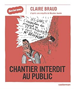 "Afficher ""Sociorama n° 1<br /> Chantier interdit au public"""