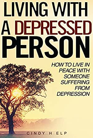 How to live with a person with depression