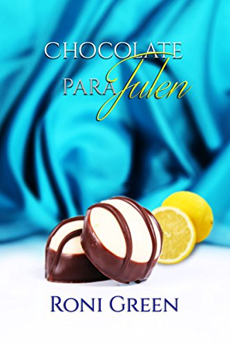 Chocolate para Julen (Spanish Edition) by [Green, Roni]