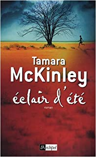 Éclair d'été, McKinley, Tamara