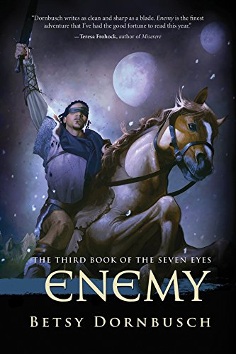 Enemy: The Third Book of the Seven Eyes (The Books of the Seven Eyes)