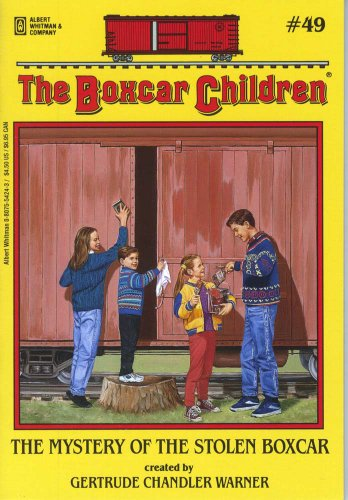 The Mystery of the Stolen Boxcar - Book #49 of the Boxcar Children