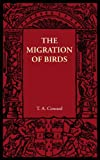 The Migration of Birds, Coward, T. A., 1107606098