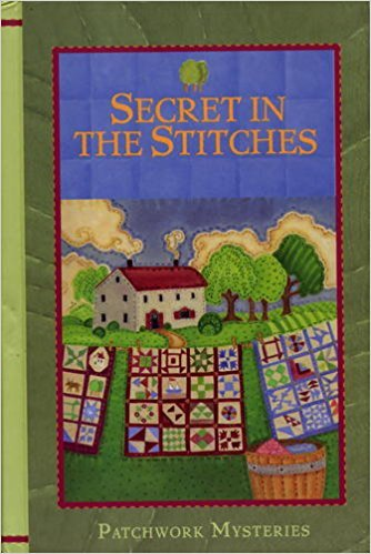 Secret in the Stitches (Patchwork Mysteries, 8)