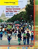 By Steffen W. Schmidt - Cengage Advantage Books: American Government and Politics Today, Brief Edition, 2008-2009: 5th (fifth) Edition
