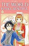 The World is still Beautiful, tome 4 par Shiina