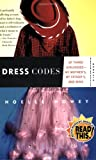 Download Dress Codes: Of Three Girlhoods---My Mother's, My Father's, and Mine in PDF ePUB Free Online
