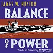 Balance of Power: A Novel | James W. Huston