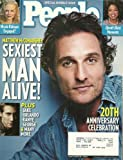 * SEXIEST MAN ALIVE! ISSUE * Matthew McConaughey, Jake Gyllenhaal, Orlando Bloom, Kanye West, George Clooney - November 28, 2005 People Magazine SPECIAL DOUBLE ISSUE/20TH ANNIVERSARY CELEBRATION