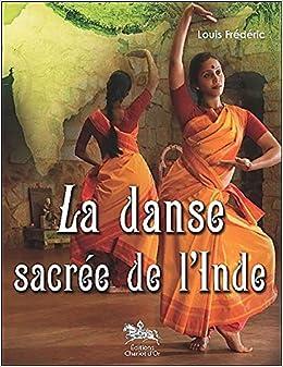 La danse sacrée de lInde