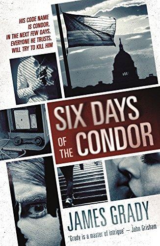 Six Days of the Condor James Grady