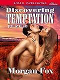 Discovering Temptation [Texas Stallions 1] (Siren Publishing Allure)