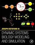 img - for Dynamic Systems Biology Modeling and Simulation book / textbook / text book