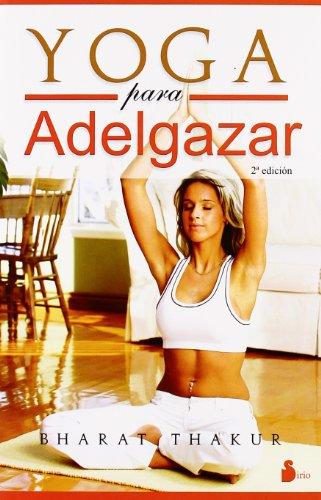 Yoga para adelgazar (Spanish Edition) [Bharat Thakur] (Tapa Blanda)