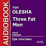 Three Fat Men [Russian Edition] | Yuri Olesha