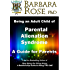 Being an Adult Child of Parental Alienation Syndrome: A Guide for Parents