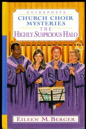 The Highly Suspicious Halo (Church Choir Mysteries #5)
