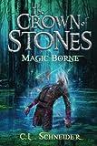 The Crown of Stones: Magic-Borne (Volume 3)