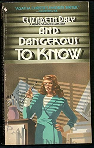 book cover of And Dangerous to Know