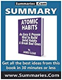 img - for Summary: ATOMIC HABITS An Easy & Proven Way to Build Good Habits & Break Bad Ones by JAMES CLEAR: Get all the best ideas from this book in 30 minutes or less book / textbook / text book