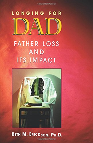 Longing for Dad: Father Loss and Its Impact
