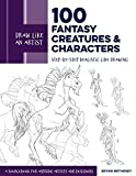 Draw Like an Artist: 100 Fantasy Creatures and