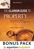 Glannon Guide Property : Learning Property Through Multiple-Choice Questions and Analysis, Smith, Moyra and Smith, James Charles, 073558348X