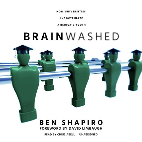 Brainwashed: How Universities Indoctrinate America's Youth Audiobook [Free Download by Trial] thumbnail