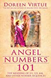 Angel Numbers 101: The Meaning of