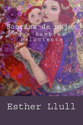 Sonrisa de mujer que hambrea reluciente (Spanish Edition)