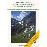 RANDONNEE PEDESTRE - DANS LES MONTAGNES SUISSE ROMANDE