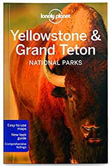 Book cover: Lonely Planet Yellowstone & Grand Teton National Parks