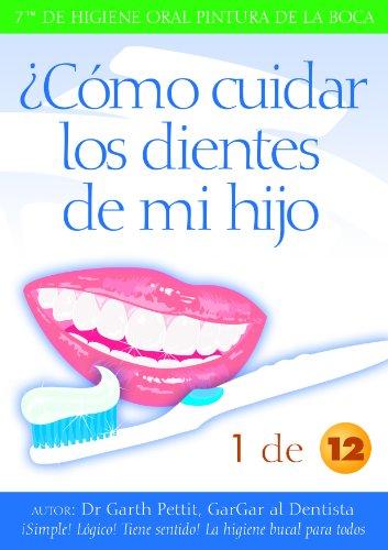 ¿Cómo cuidar los dientes de mi hijo? 1 de 12 by [Pettit Dentis