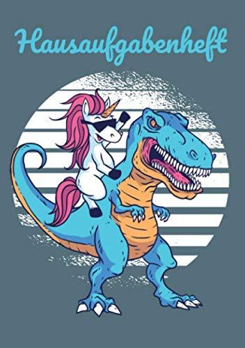 Hausaufgabenheft: Einhorn reitet Dinosaurier T-Rex Sonnenbrille - Praktisches Hausaufgabenheft für die Grundschule im A5-Format (German Edition) (T-rex Sonnenbrille)