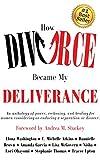 How Divorce Became My Deliverance