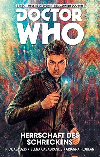 Doctor Who - Der zehnte Doctor: Bd. 1: Herrschaft des Schreckens Taschenbuch – 12. Oktober 2015 Nick Abadzis Elena Casagrande Arianna Florean Claudia Kern