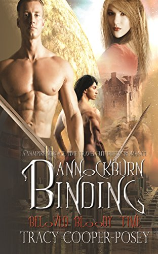 Bannockburn Binding (Beloved Bloody Time Book 1) by [Cooper-Posey, Tracy]